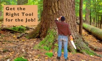 Get the Right Tool for the Job!